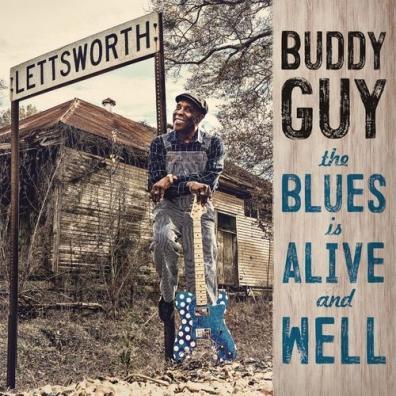 Buddy Guy (Бадди Гай): The Blues Is Alive And Well
