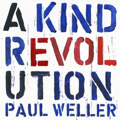 Paul Weller (Пол Уэллер): A Kind Of Revolution