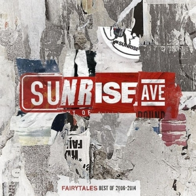 Sunrise Avenue: Fairytales - Best Of 2006 - 2014