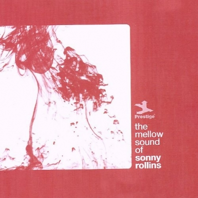 Sonny Rollins (Сонни Роллинз): The Mellow Sound Of