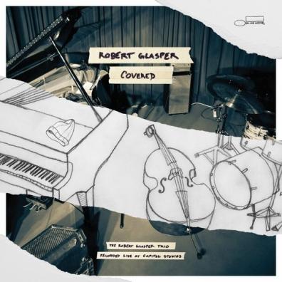 Robert Glasper (Роберт Глеспер): Covered - Live At Capitol Studios