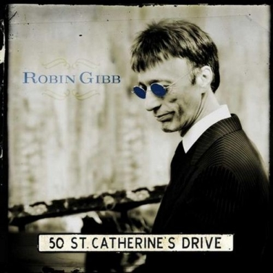 Robin Gibb (Робин Гибб): 50 St. Catherine'S Drive