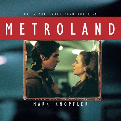Mark Knopfler (Марк Нопфлер): Metroland (RSD2020)
