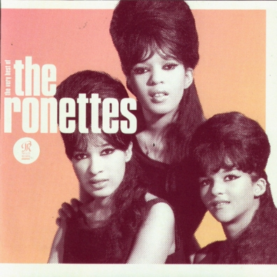 The Ronettes (Зе Ронеттес): Be My Baby: The Very Best Of The Ronette