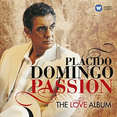 Placido Domingo (Пласидо Доминго): Passion: The Love Album