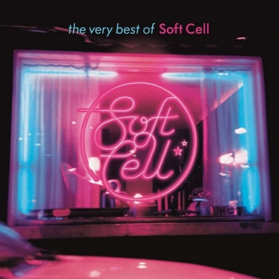 Soft Cell: The Very Best Of Soft Cell