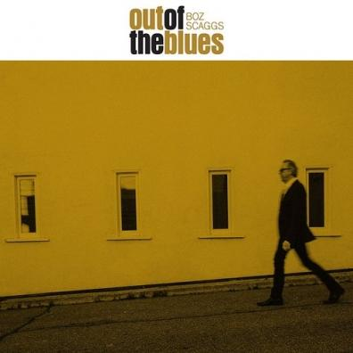Scaggs Boz: Out Of The Blues