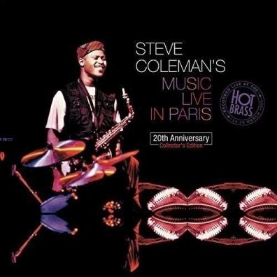 Steve Coleman (Стив Коулмэн): Steve Coleman'S Live In Paris – Recorded Live At The Hot Brass: 24 – 29Th March 1995 (20Th Anniversary Collector'S Edition)