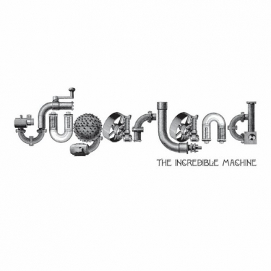 Sugarland: The Incredible Machine