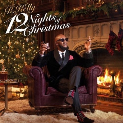 R. Kelly (Ар Келли): 12 Nights Of Christmas