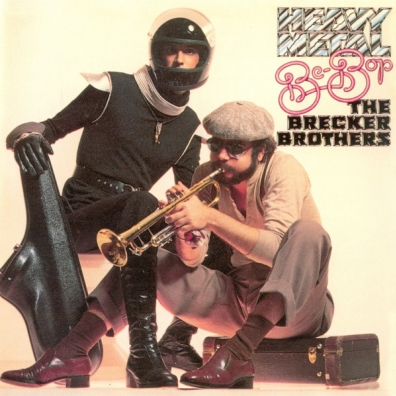 The Brecker Brothers (Брекер Бразерс): Heavy Metal Be-Bop