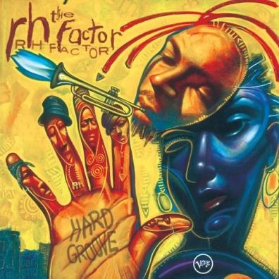 Rh Factor: Hard Groove