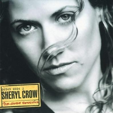 Sheryl Crow (Шерил Кроу): The Globe Sessions