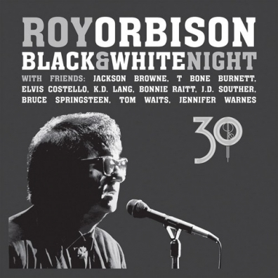 Roy Orbison (Рой Орбисон): Black & White Night 30