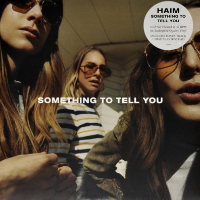 Haim: Something To Tell You