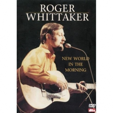 Roger Whittaker (Роджер Уиттакер): New World In The Morning