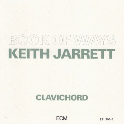 Keith Jarrett (Кит Джарретт): Book Of Ways (The Feeling Of Strings)