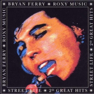 Roxy Music: Street Life - 20 Great Hits
