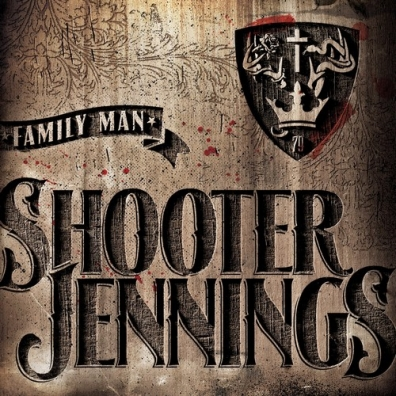 Shooter Jennings (Шутер Дженнингс): Family Man