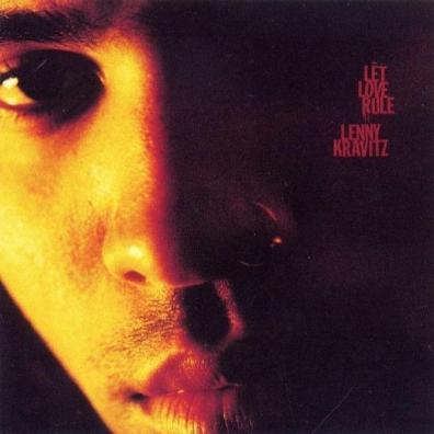 Lenny Kravitz (Ленни Кравиц): Let Love Rule