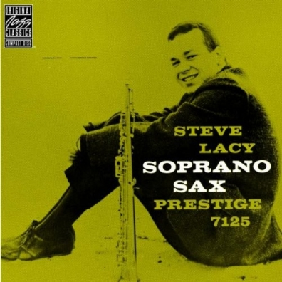Steve Lacy (Стив Лэйси): Soprano Sax