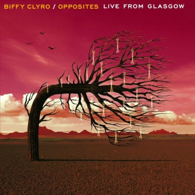 Biffy Clyro (Биффи Клайро): Opposites: Live From Glasgow