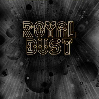 Royal Dust (Ройал Дуст): Royal Dust