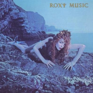Roxy Music (Рокси Мьюзик): Siren