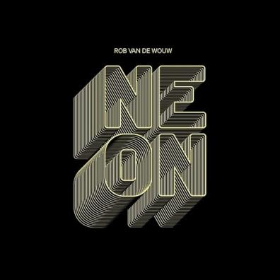 Rob van de Wouw: Neon