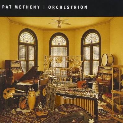Pat Metheny (Пэт Метени): Orchestrion