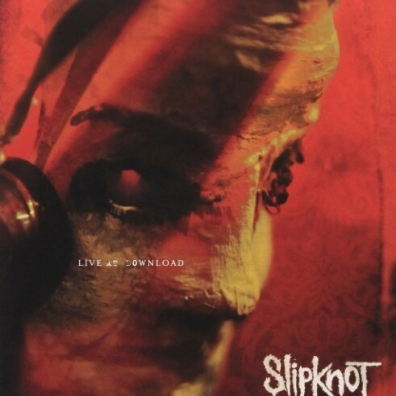 Slipknot (Слипнот): {Sic}Nesses: Live At Download