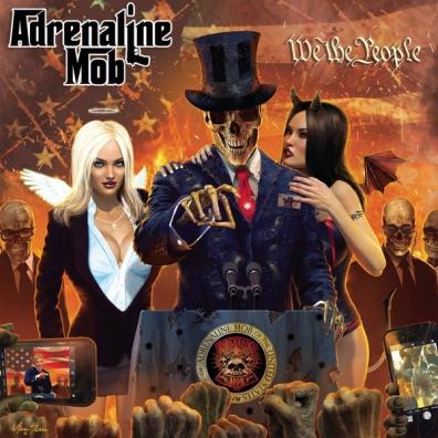 Adrenaline Mob (Адреналин моб): We The People