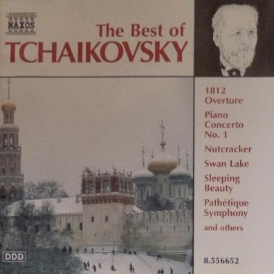 Pyotr Tchaikovsky: The Best Of Tchaikovsky