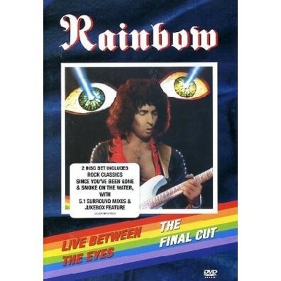 Rainbow (Рейнбоу): Live Between The Eyes/ The Final Cut