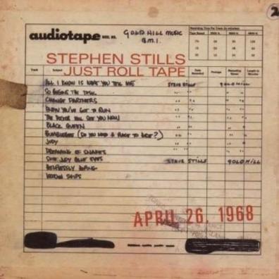 Stephen Stills (Стивен Стиллз): Just Roll Tape April 26 1968