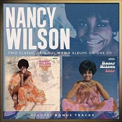 Nancy Wilson (Нэнси Уилсон): Welcome To My Love/ Easy