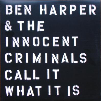 Ben Harper (Бен Харпер): Call It What It Is