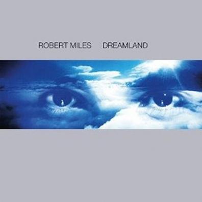 Robert Miles (Роберт Майлз): Dreamland Incl. One And One
