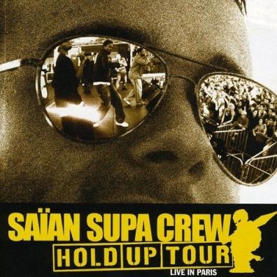 Saian Supa Crew (Сайян Супа Крю): Hold Up Tour