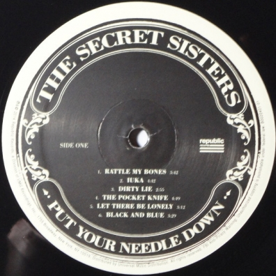 The Secret Sisters (Зе Секрет Систерс): Put Your Needle Down
