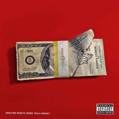 Meek Mill: Dreams Worth More Than Money