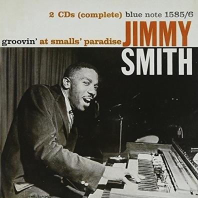 Jimmy Smith (Джимми Смит): Groovin' At Small's Paradise