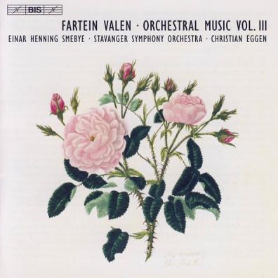 Fartein Valen (Фартейн Вален): Complete Orchestra Works Vol 2: Symphony No. 2 & No. 3; An Die Hoffnung; Epithalamion; Nenia