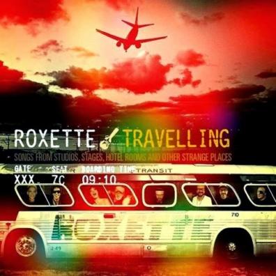 Roxette (Роксет): Travelling