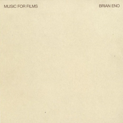 Brian Eno (Брайан Ино): Music For Films