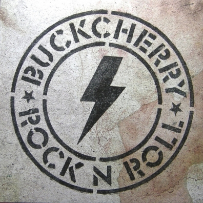 Buckcherry (Букчерри): Rock 'N' Roll