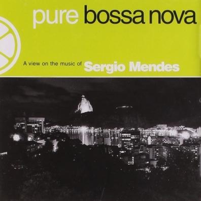 Sergio Mendes (Сержио Мендес): Pure Bossa Nova