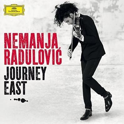 Nemanja Radulovic (Неманья Радулович): Journey East