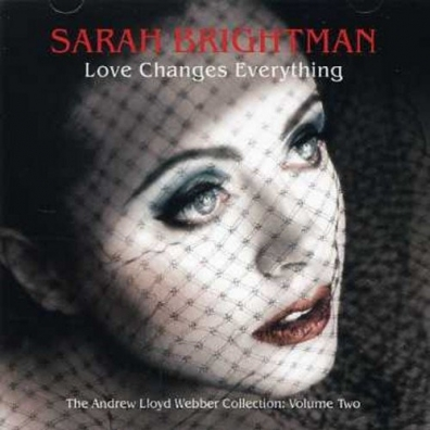 Sarah Brightman (Сара Брайтман): Love Changes Everything - The collection Vol.2