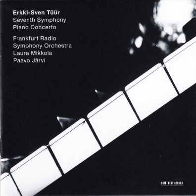 Laura Mikkola: Tuur, Erkki-Sven; 7Th Symphony; Piano Concerto